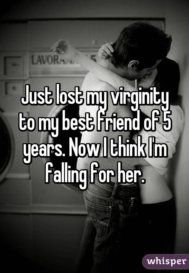 Virginity to her best friend