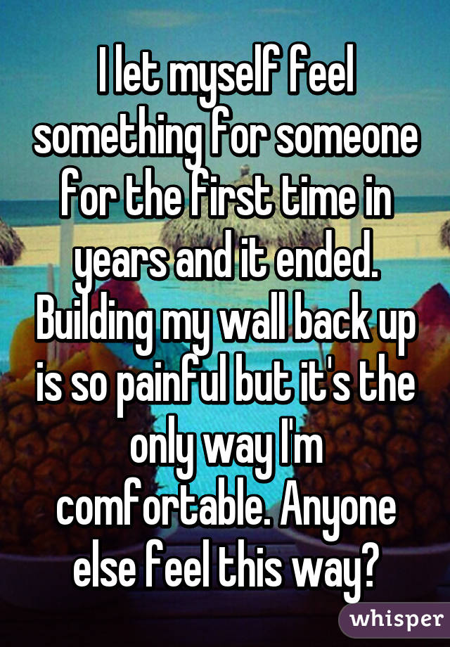 I let myself feel something for someone for the first time in years i let myself feel something for someone for the first time in years and it ended solutioingenieria Image collections