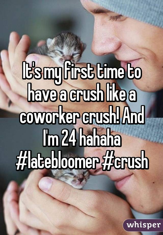 Crush on coworker