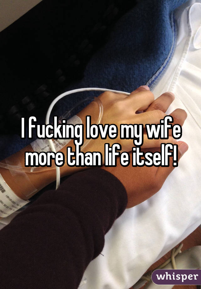 I love to fuck my wife sorry