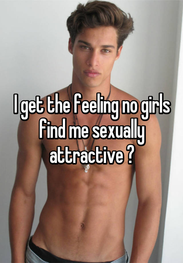 What makes a male sexually attractive