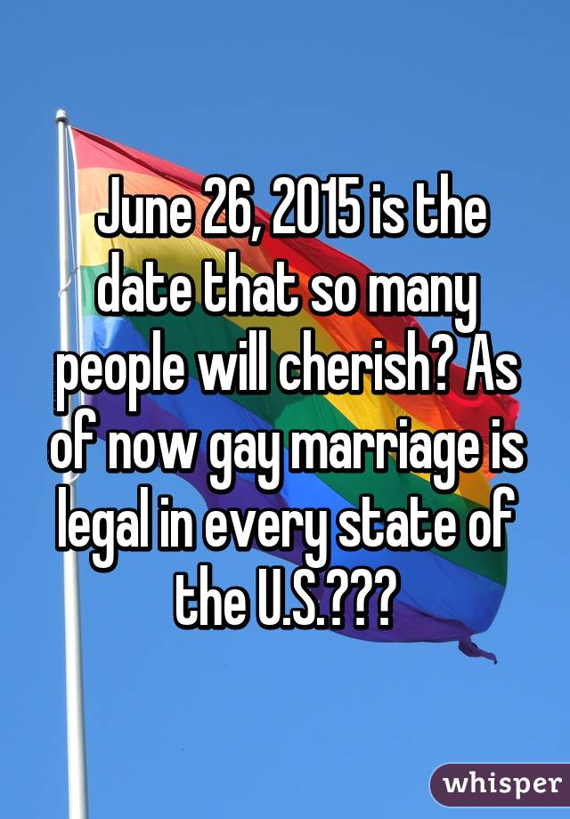 Gay marriage legal date
