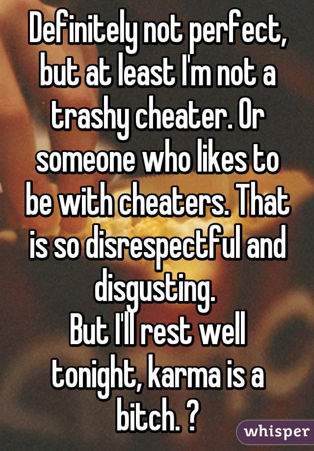 Im cheaters