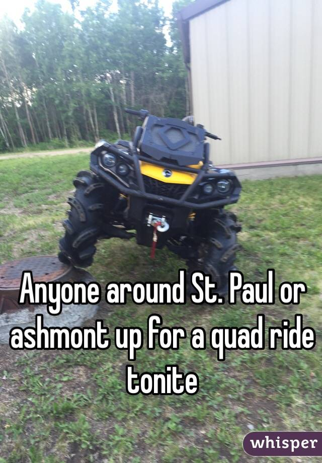 Anyone around St. Paul or ashmont up for a quad ride tonite