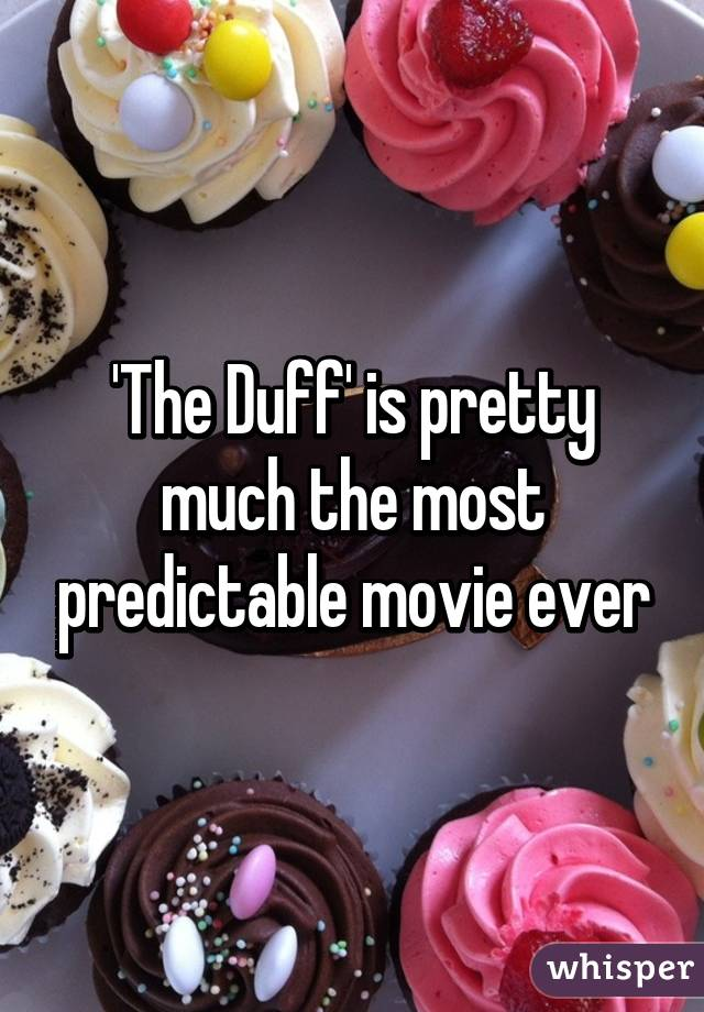 'The Duff' is pretty much the most predictable movie ever