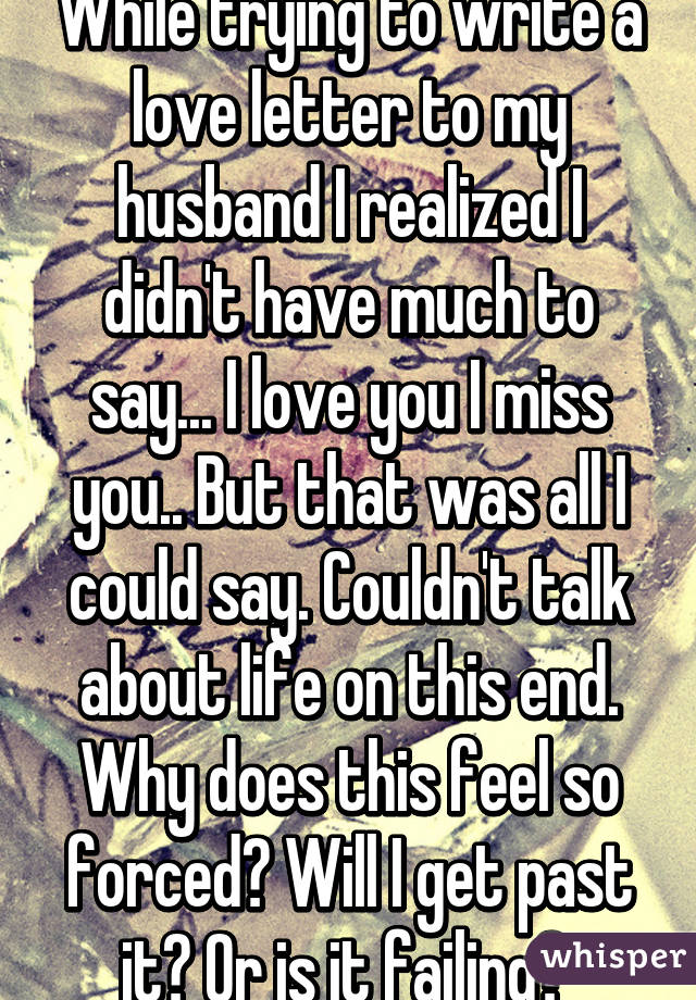 Missing you letter to my husband