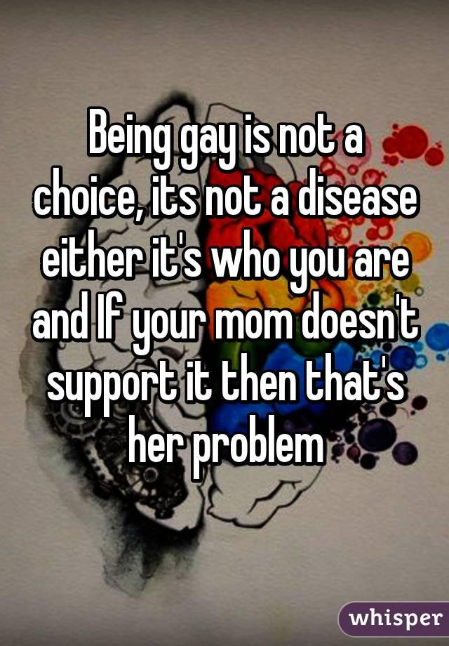Homosexual is not a disease