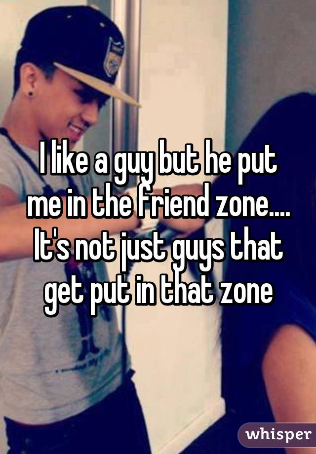 How To Put A Guy In The Friend Zone