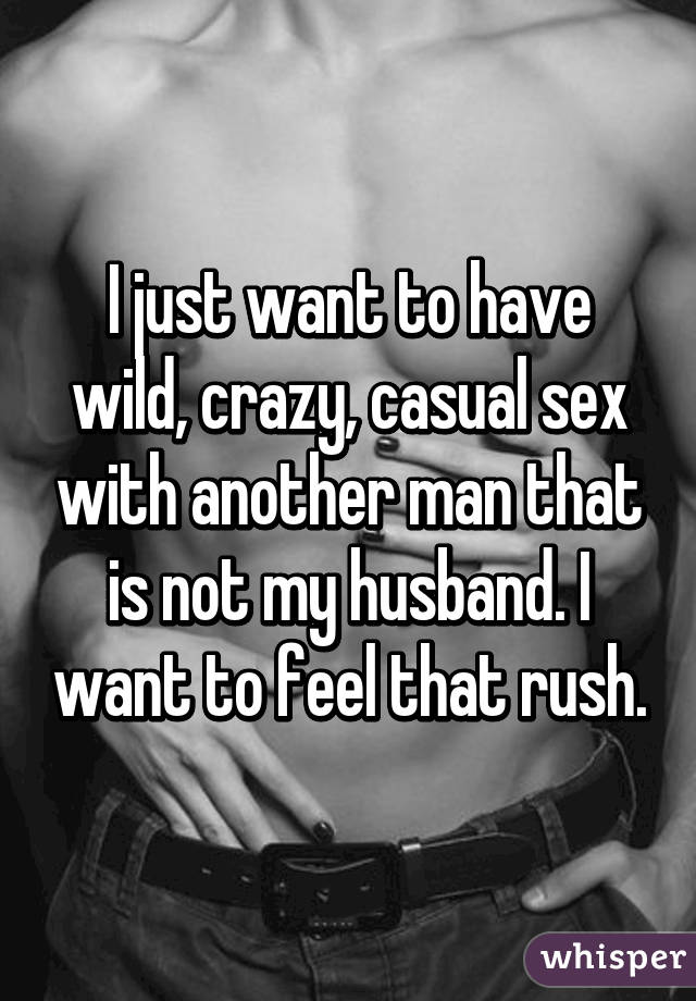 I want sex with another man