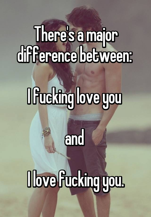 Difference between romance and fucking