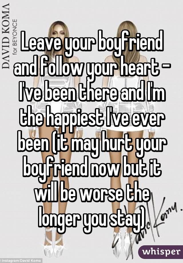 you should leave your boyfriend now