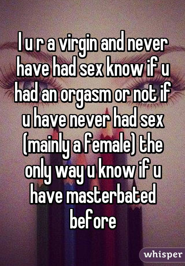 why-have-i-never-had-an-orgasm