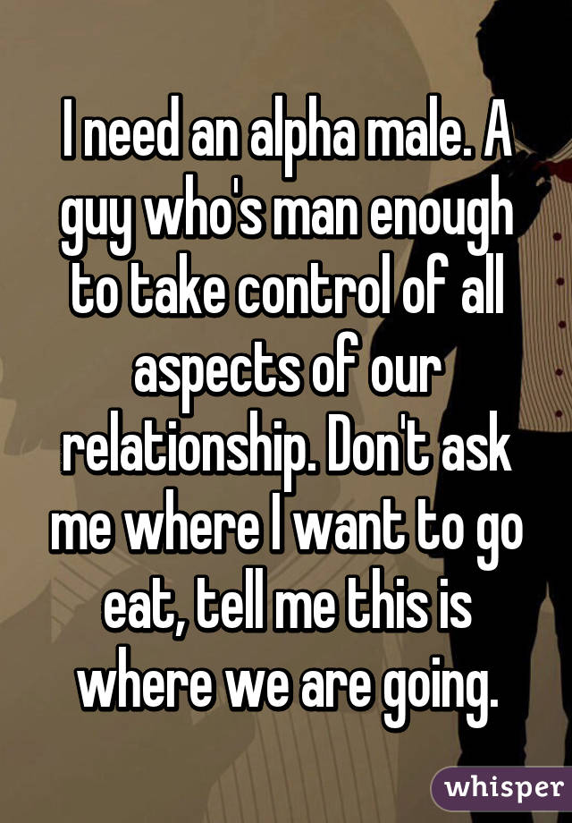 how to be the alpha male in a relationship