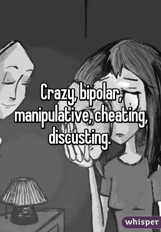 Why are bipolar people manipulative