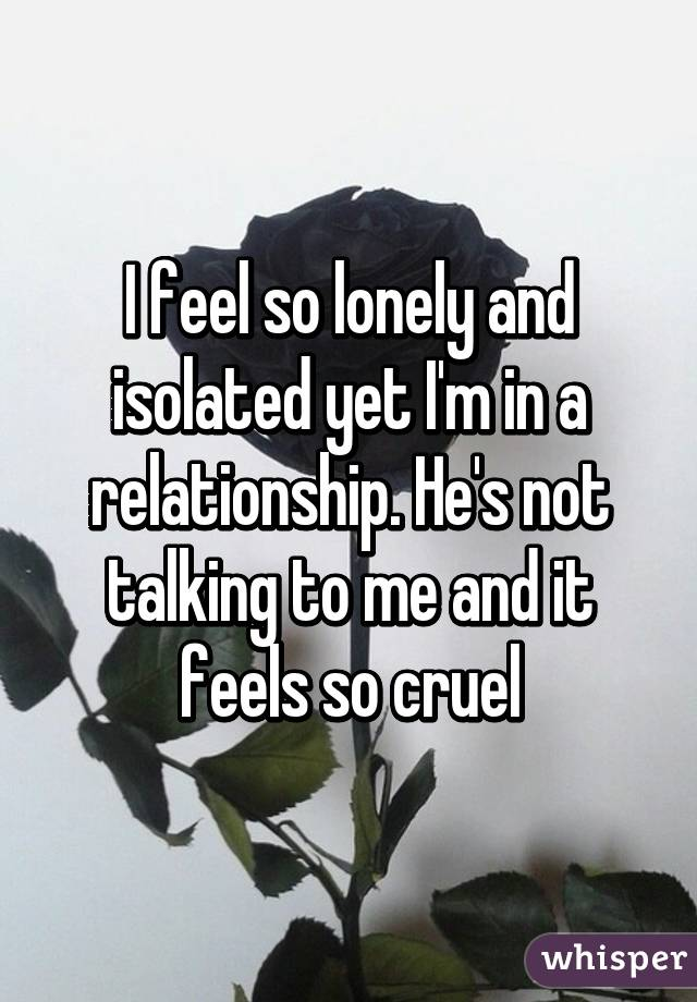 Feeling lonely and depressed in a relationship