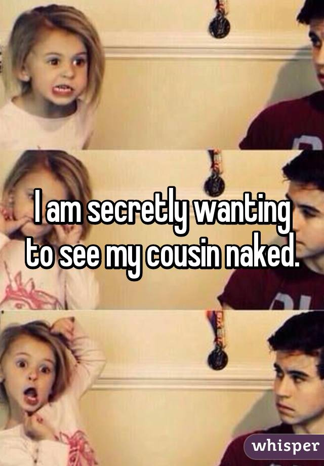 i-my-saw-cousin-naked