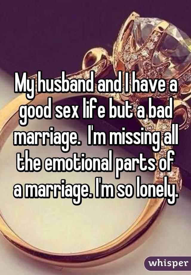 Good sex bad marriage