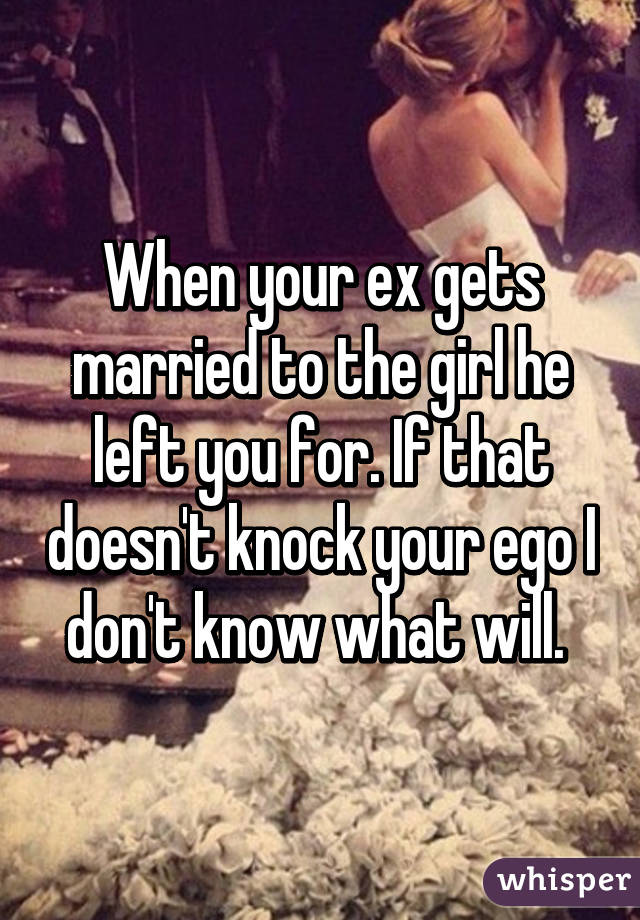 what to do when your ex gets married