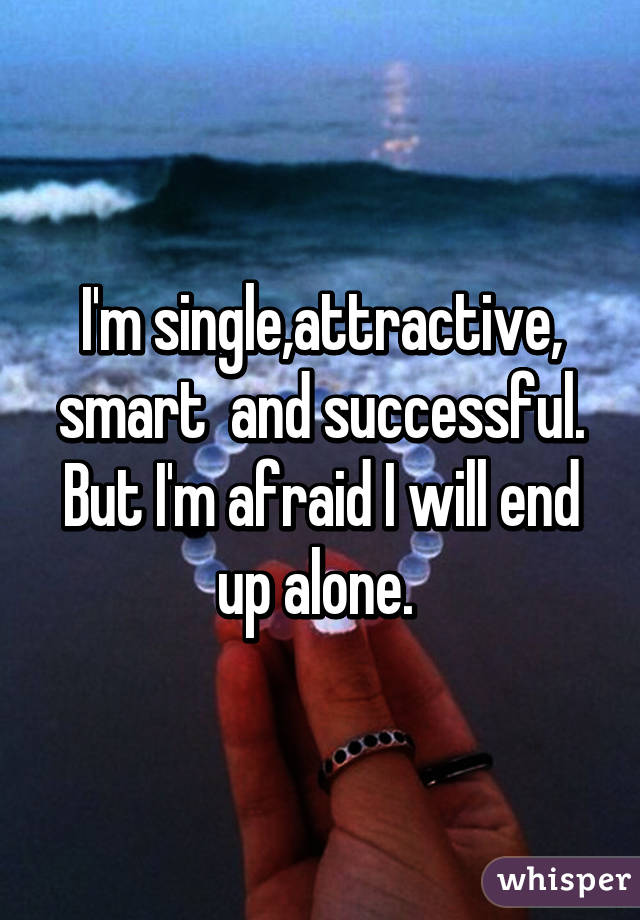 Attractive but single