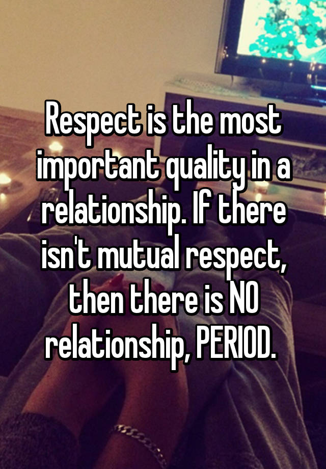 Respect in a relationship is important