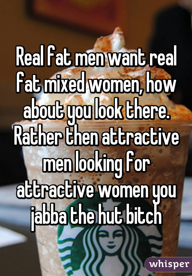 Fat women looking for men