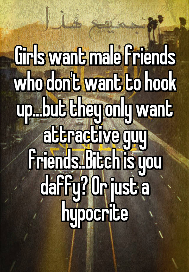 girl wants to be friends after hooking up