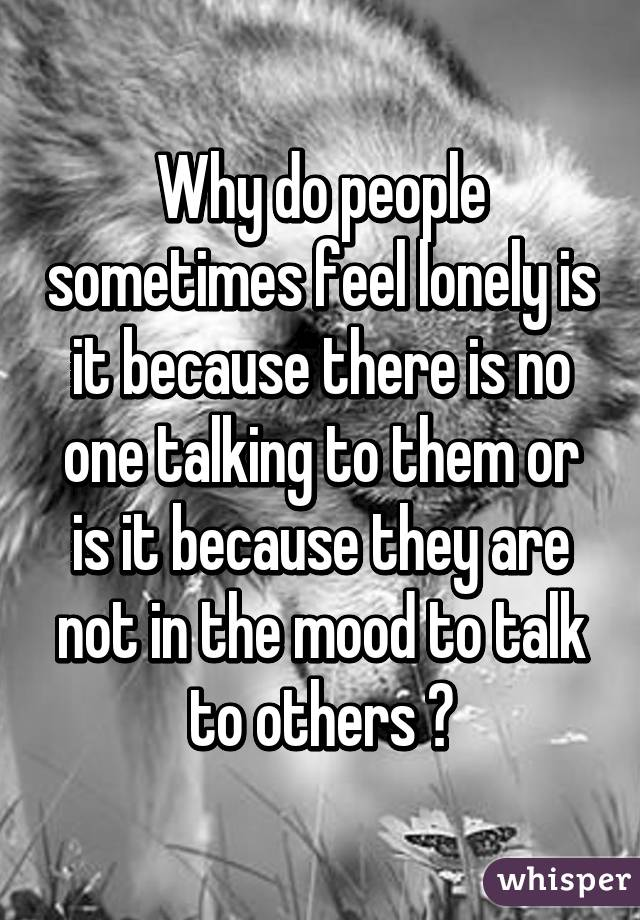 Talk to other lonely people