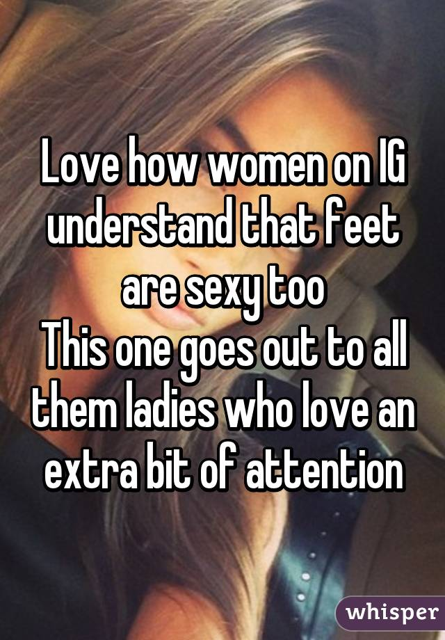 Why are womens feet sexy