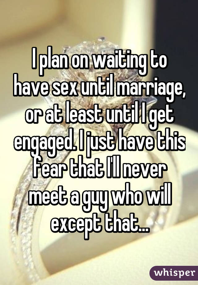 Waiting to be engaged for sex