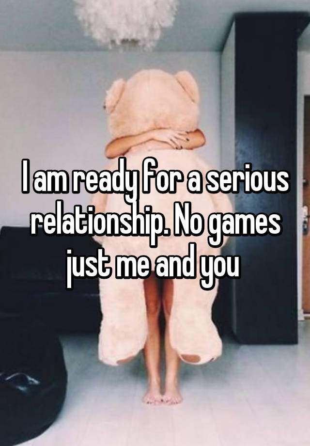 are you ready for a serious relationship
