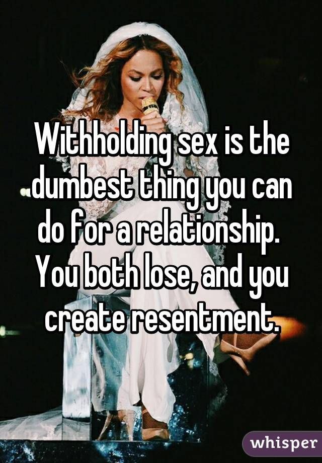 Withholding sex in a relationship