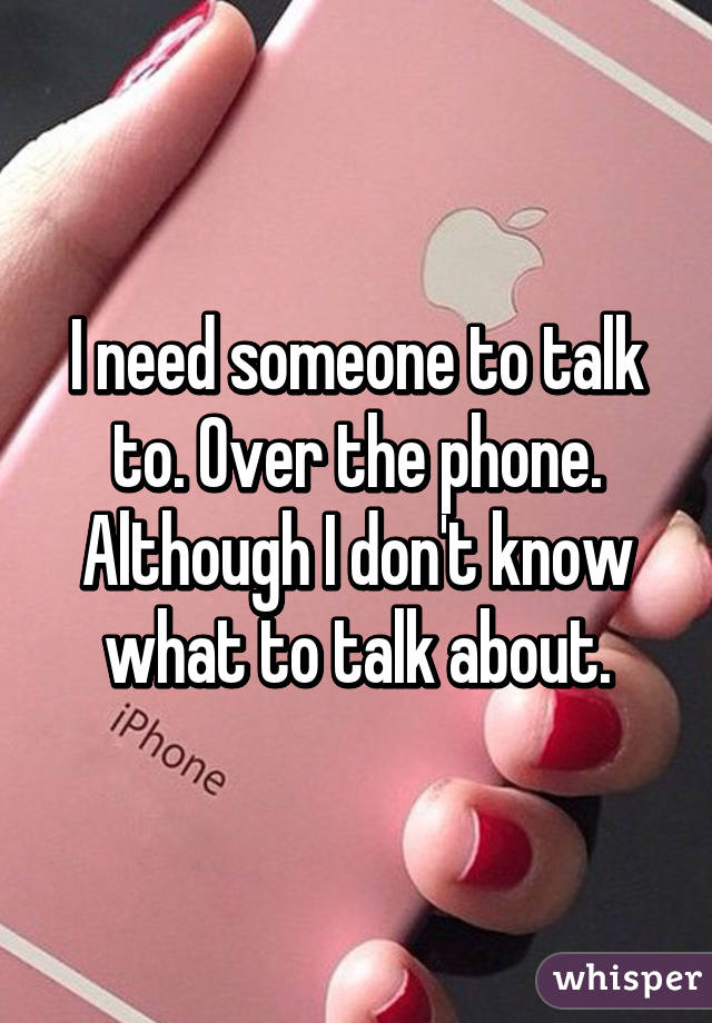 Good things to talk about on the phone