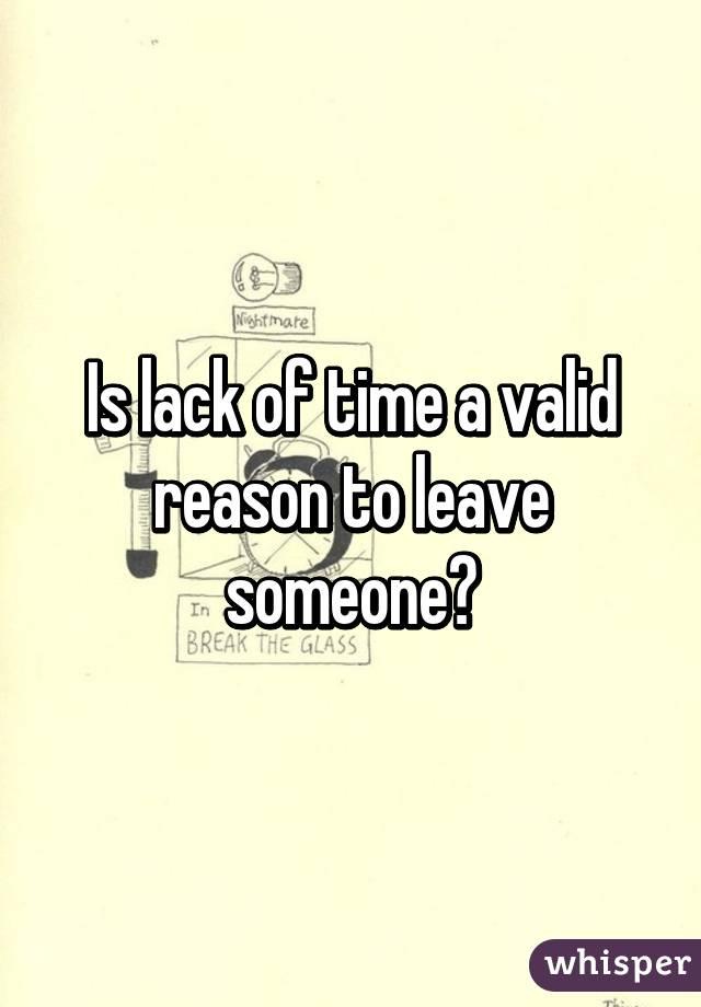 Valid reason for leave
