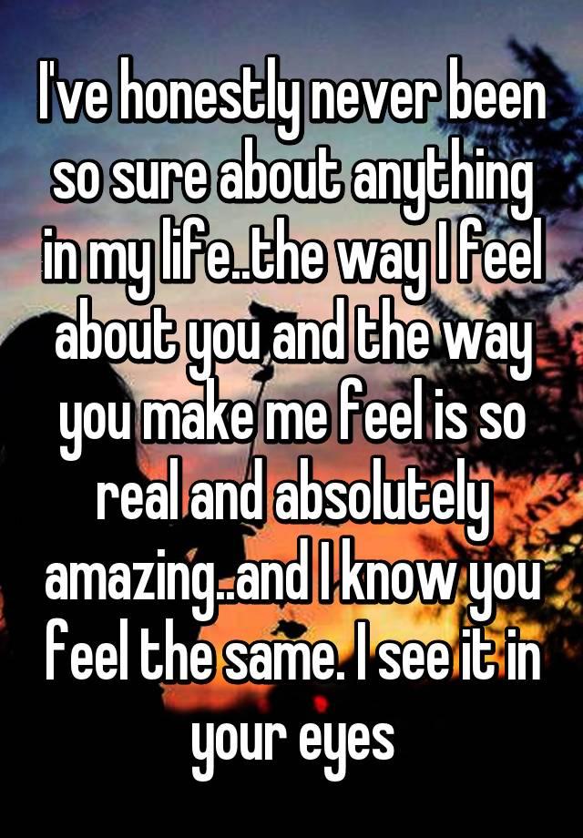 you make me feel so amazing