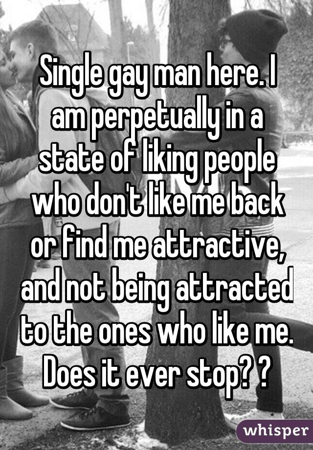 Single And Am Why Gay I