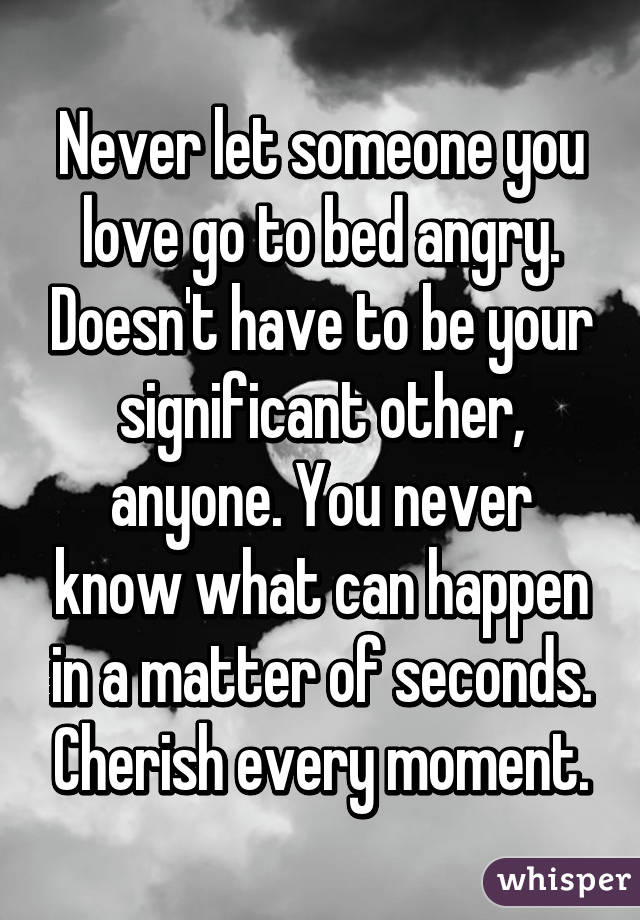 Do you go to bed angry at your significant other?
