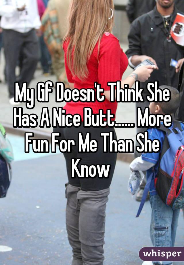 she has a nice ass