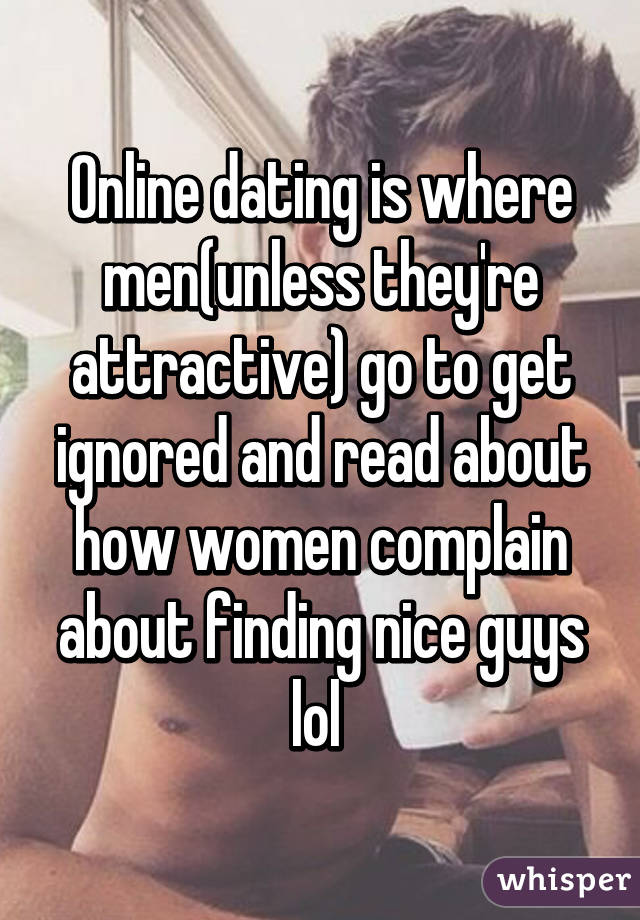 online dating men ignored