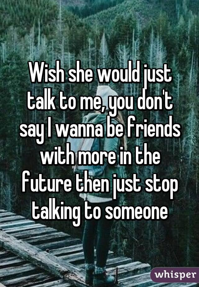 talking just to talk