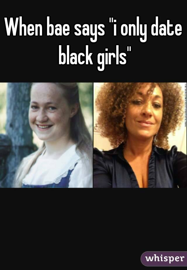 only Black girls