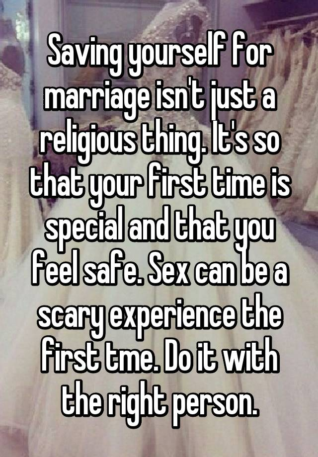 Why save sex for marriage