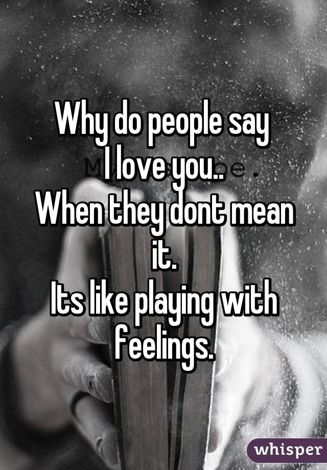 why people say i love you