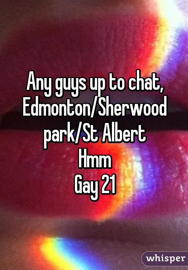 Any guys up to chat, Edmonton/Sherwood park/St Albert Hmm Gay 21