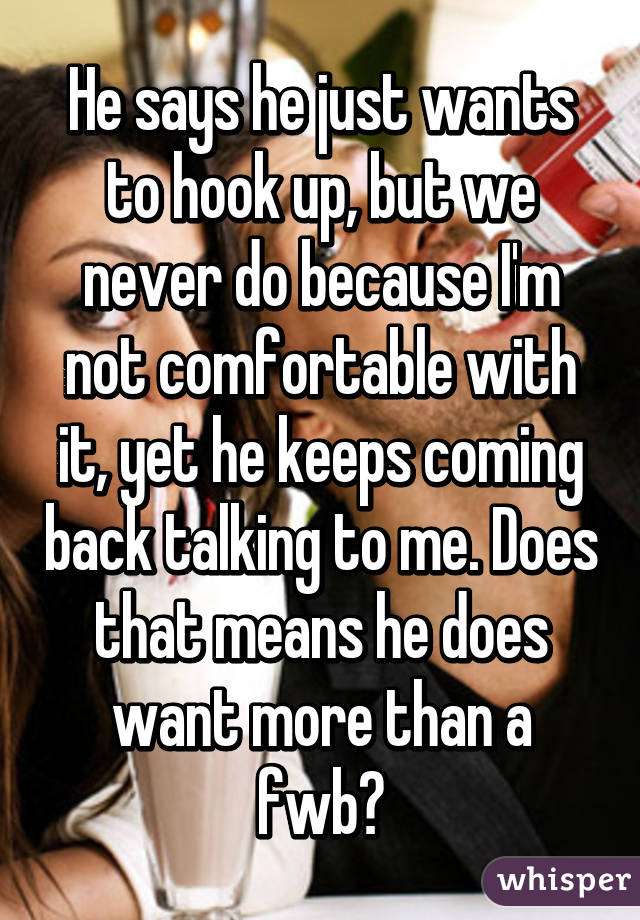 how to know a guy just wants to hook up