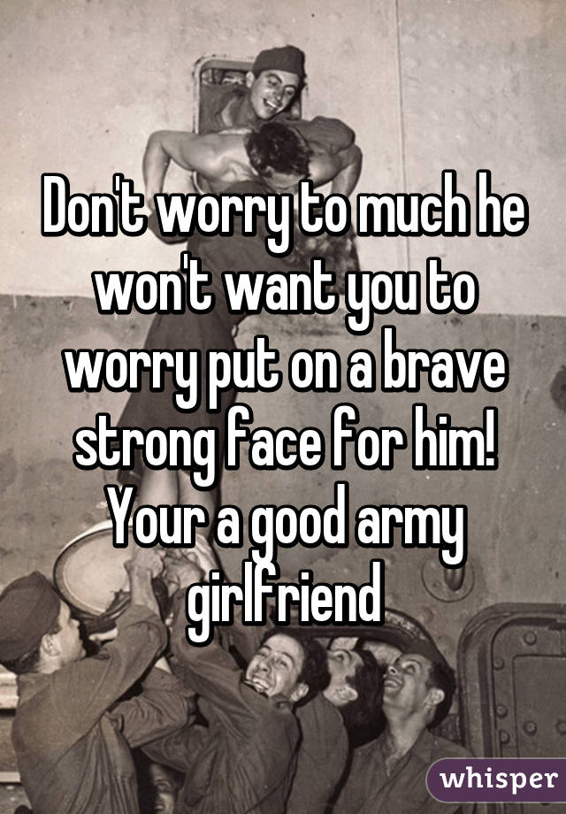 How to be a good army girlfriend