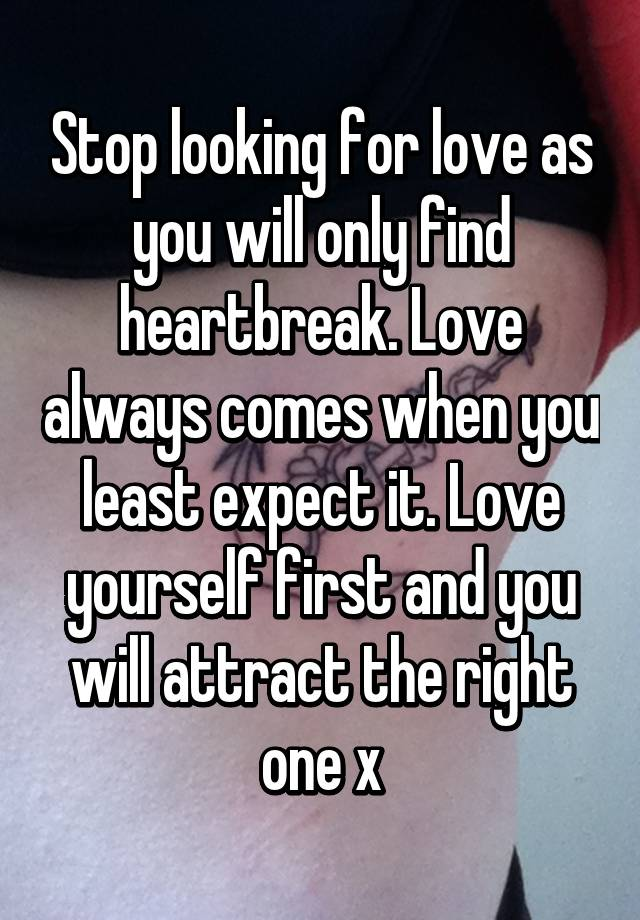 stop looking for the one