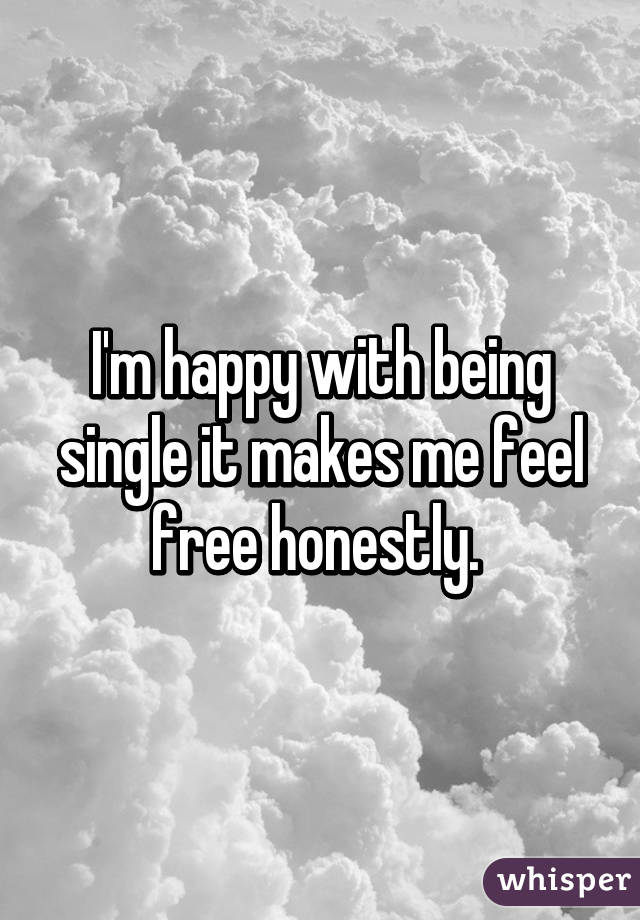 How to feel happy being single