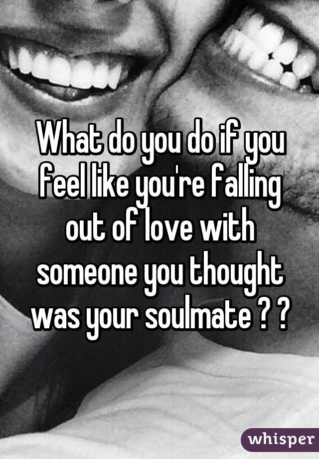 How to know if you re falling out of love