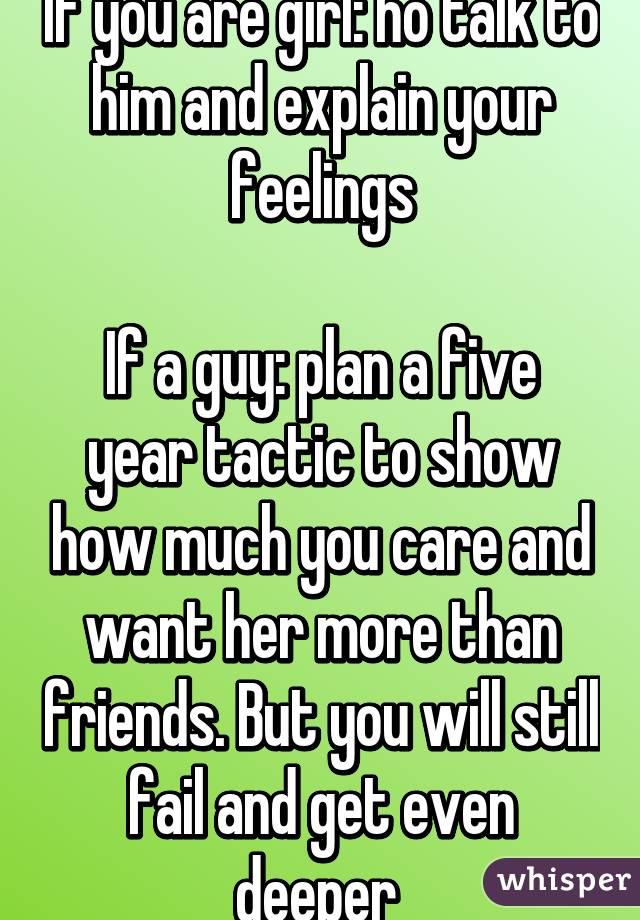 How To Explain Your Feelings To A Guy