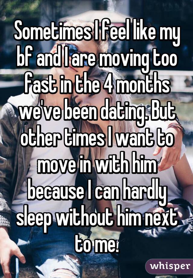 dating a guy who moves too fast